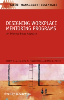 Designing Workplace Mentoring Programs : An Evidence-Based Approach, EPUB eBook