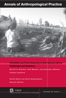 HIV / AIDS and Food Insecurity in sub-Saharan Africa : Challenges and Solutions, Paperback / softback Book