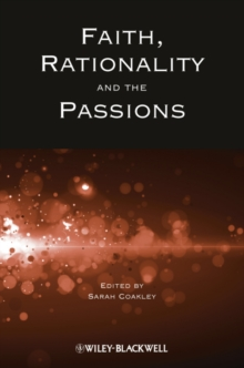 Faith, Rationality and the Passions, Paperback Book