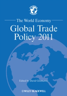 The World Economy : Global Trade Policy 2011, Paperback Book