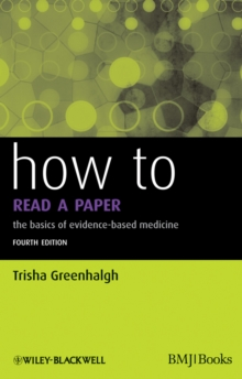 How to Read a Paper : The Basics of Evidence-Based Medicine, EPUB eBook