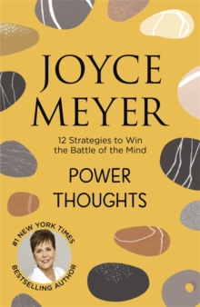 Power Thoughts : 12 Strategies to Win the Battle of the Mind, Paperback Book