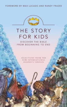 The Story for Kids : Discovering the Bible from Beginning to End, EPUB eBook