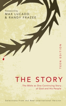 The Story: Teen Edition : The Bible as One Continuing Story of God and his People, EPUB eBook