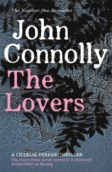 The Lovers : A Charlie Parker Thriller: 8, Paperback / softback Book