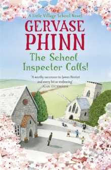 The School Inspector Calls: A Little Village School Novel (Book 3) : A Little Village School Novel, Paperback / softback Book