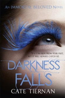 Darkness Falls (Immortal Beloved Book Two), Paperback Book