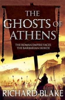 The Ghosts of Athens (Death of Rome Saga Book Five), Paperback / softback Book