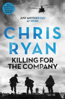 Killing for the Company : Just another day at the office..., Paperback / softback Book