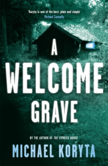 A Welcome Grave : Lincoln Perry 3, Paperback Book