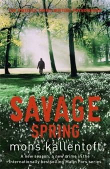 Savage Spring : Malin Fors 4, Paperback Book
