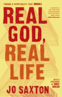 Real God, Real Life : Finding a spirituality that works, EPUB eBook