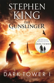 Dark Tower I: The Gunslinger : (Volume 1), Paperback / softback Book