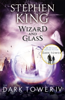 The Dark Tower IV: Wizard and Glass : (Volume 4), Paperback Book