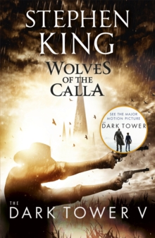 The Dark Tower V: Wolves of the Calla : (Volume 5), Paperback Book