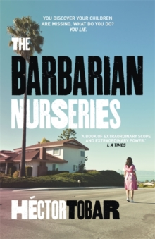 The Barbarian Nurseries, Paperback Book