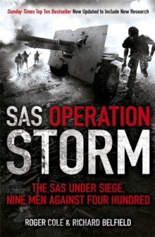 SAS Operation Storm : Nine Men Against Four Hundred, Paperback Book