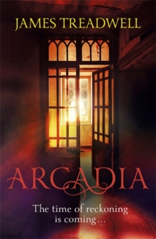 Arcadia : Advent Trilogy 3, Paperback Book