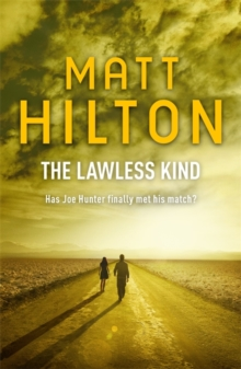 The Lawless Kind : The ninth Joe Hunter thriller, Paperback / softback Book