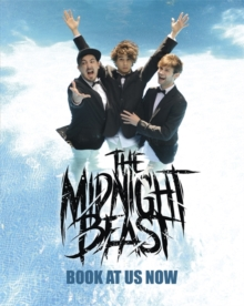 Book at Us Now : The Story of The Midnight Beast, Hardback Book