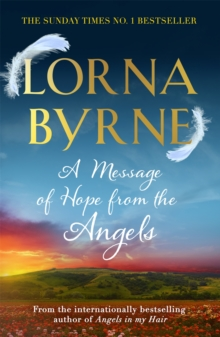A Message of Hope from the Angels : The Sunday Times No. 1 Bestseller, Paperback Book