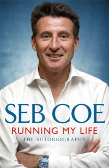 Running My Life - The Autobiography : Winning On and Off the Track, Paperback / softback Book