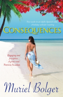Consequences : Will what happens on holiday ... stay on holiday?, Paperback / softback Book