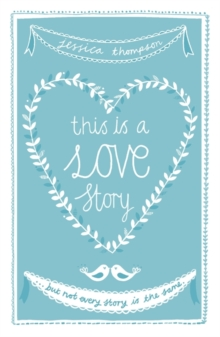 This is a Love Story : But Not Every Story is the Same, Paperback Book