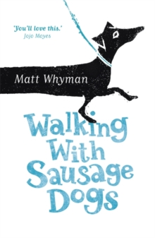 Walking with Sausage Dogs, Paperback Book