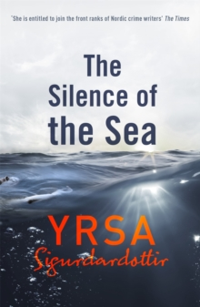 The Silence of the Sea : Thora Gudmundsdottir Book 6, Paperback / softback Book