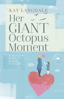 Her Giant Octopus Moment, Hardback Book