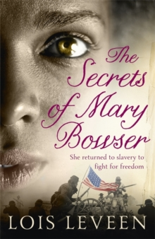 The Secrets of Mary Bowser, Paperback Book
