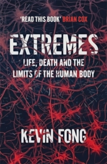 Extremes : How Far Can You Go to Save a Life?, Paperback / softback Book