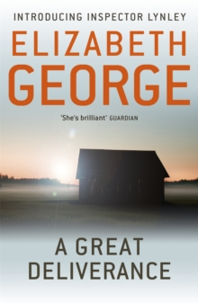A Great Deliverance : An Inspector Lynley Novel: 1, Paperback Book
