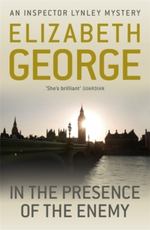 In The Presence Of The Enemy : An Inspector Lynley Novel: 8, Paperback / softback Book