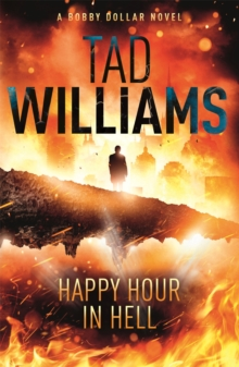 Happy Hour in Hell : Bobby Dollar 2, Paperback Book