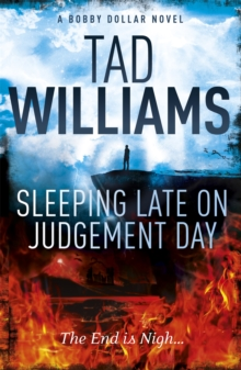 Sleeping Late on Judgement Day : Bobby Dollar 3, Paperback Book