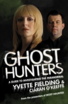 Ghost Hunters: A Guide to Investigating the Paranormal, EPUB eBook
