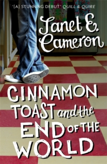 Cinnamon Toast and the End of the World, Paperback / softback Book