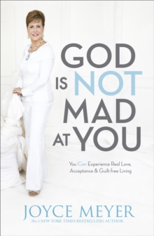 God Is Not Mad At You, Paperback / softback Book