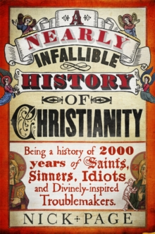 A Nearly Infallible History of Christianity, Paperback / softback Book