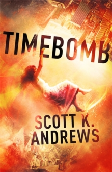 TimeBomb : The TimeBomb Trilogy: Book 1, Paperback Book