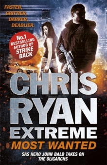 Chris Ryan Extreme: Most Wanted : Disavowed; Desperate; Deadly, Paperback / softback Book