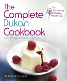 The Complete Dukan Cookbook, Hardback Book