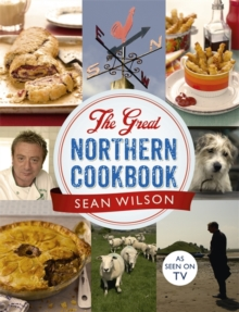 The Great Northern Cookbook, Hardback Book