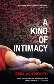A Kind of Intimacy, Paperback Book