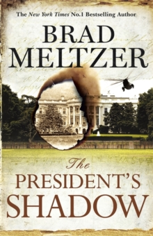 The President's Shadow : The Culper Ring Trilogy 3, Hardback Book