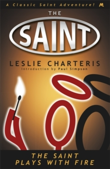 The Saint Plays with Fire, Paperback / softback Book