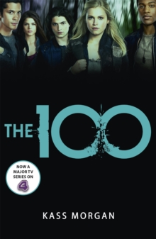 The 100 : Book One, Paperback Book