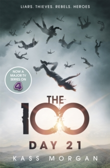Day 21 : The 100 Book Two, Paperback / softback Book